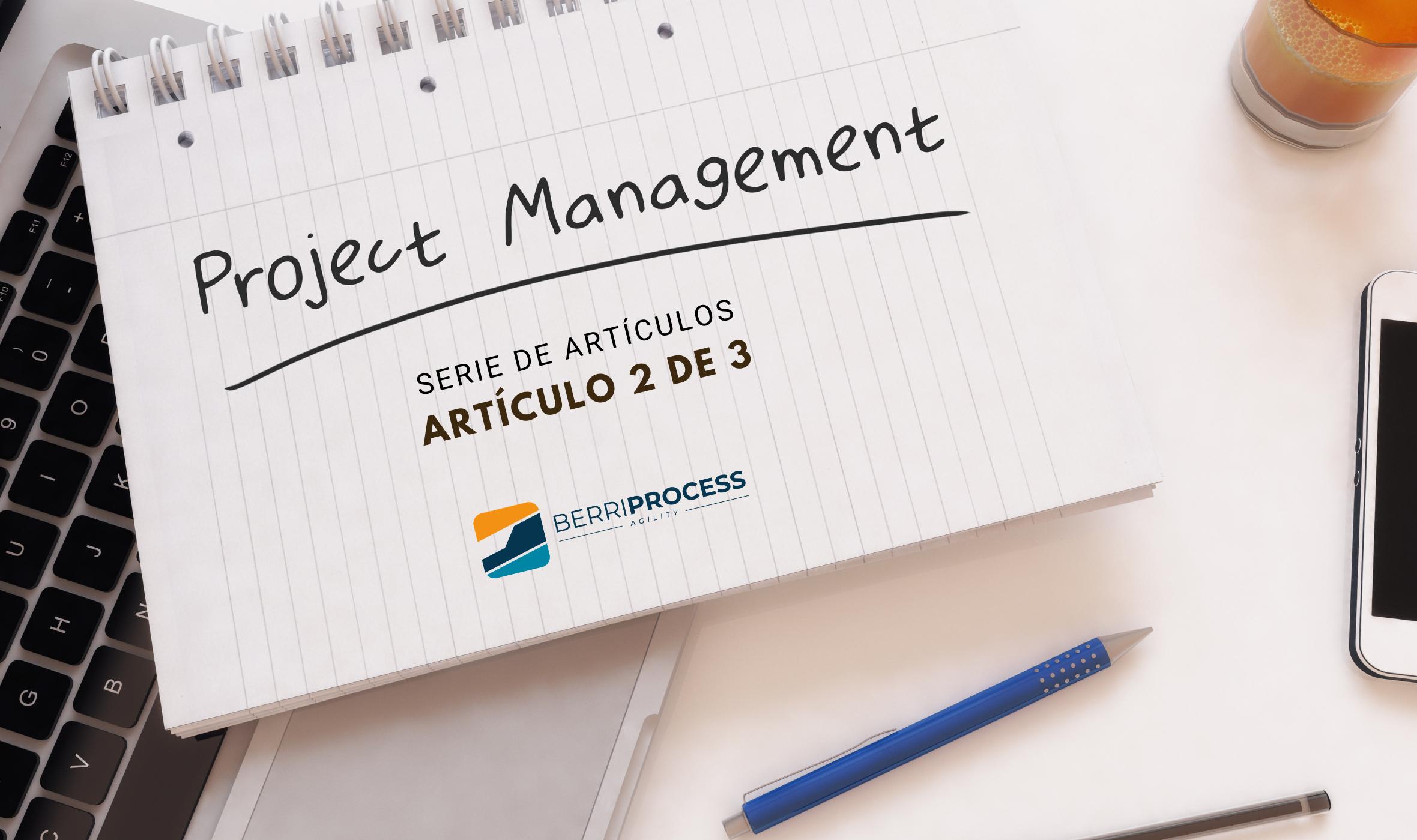 Imagen Post Project Management 2/3 serie de artículos