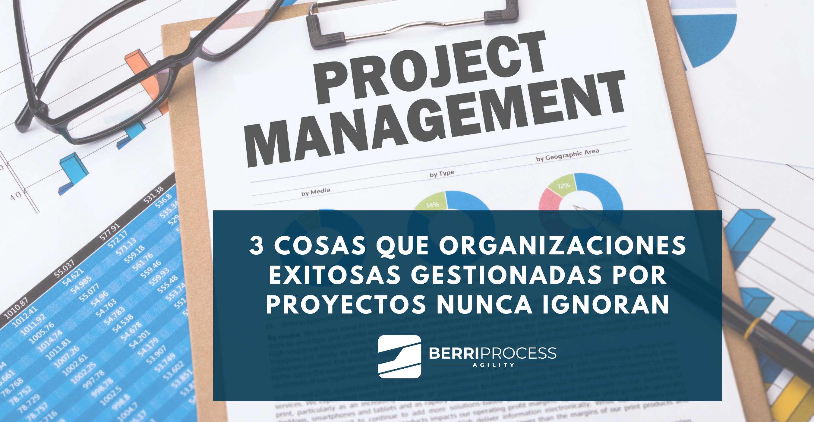 Imagen artículo 3 cosas empresas exitosas gestionadas por proyectos