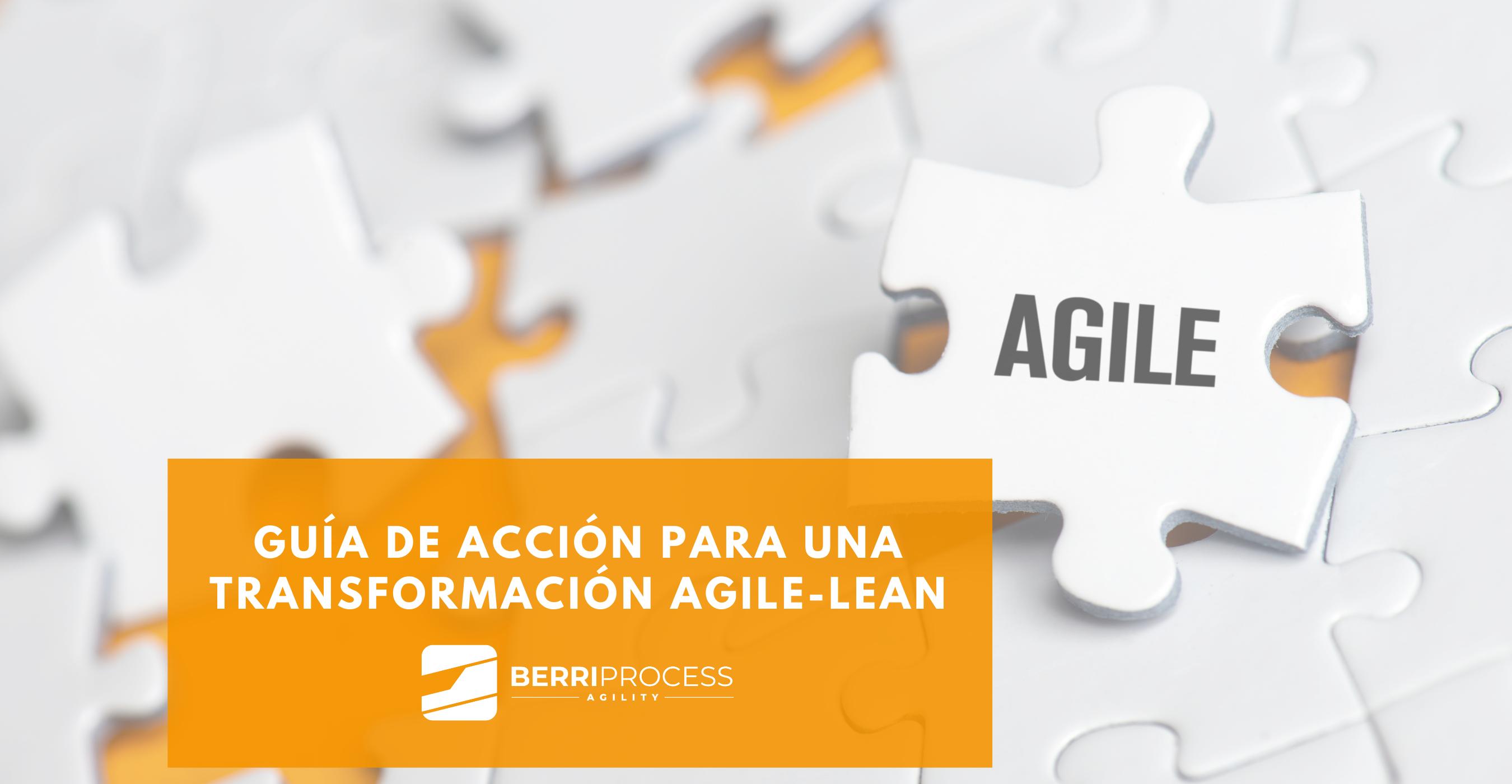 Foto post para la Guía Transformación Agile-Lean