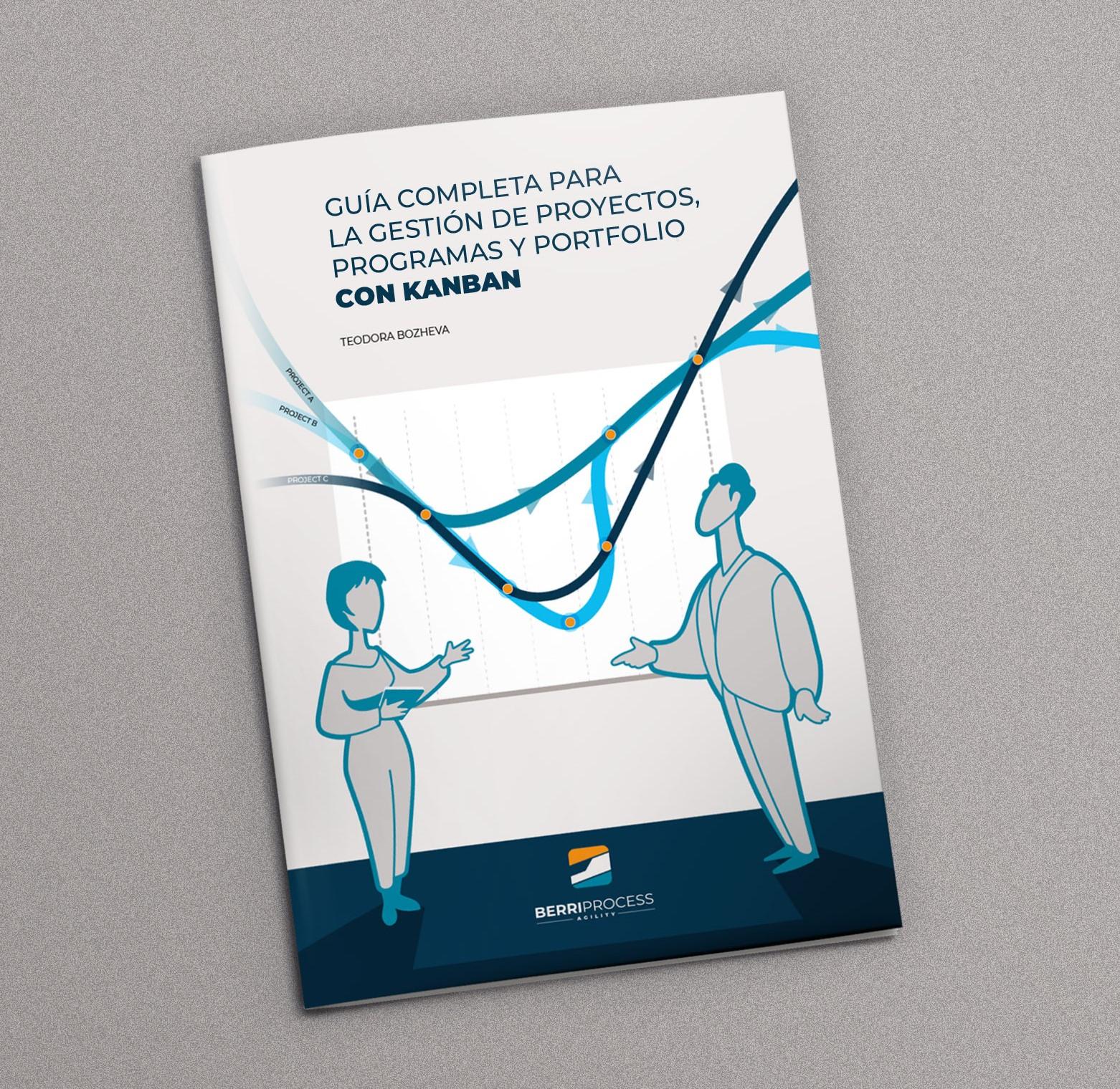 Guía KPPM Gestión de proyectos, programas y portfolio con Kanban
